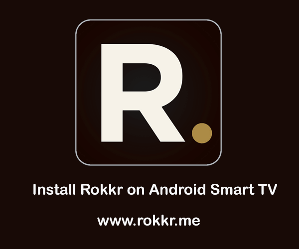 Rokkr on Android Smart TV